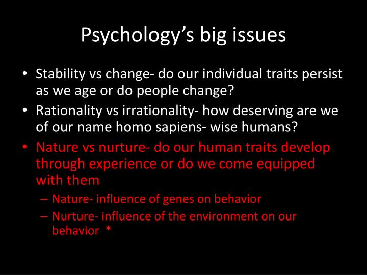 Psychology's big issues