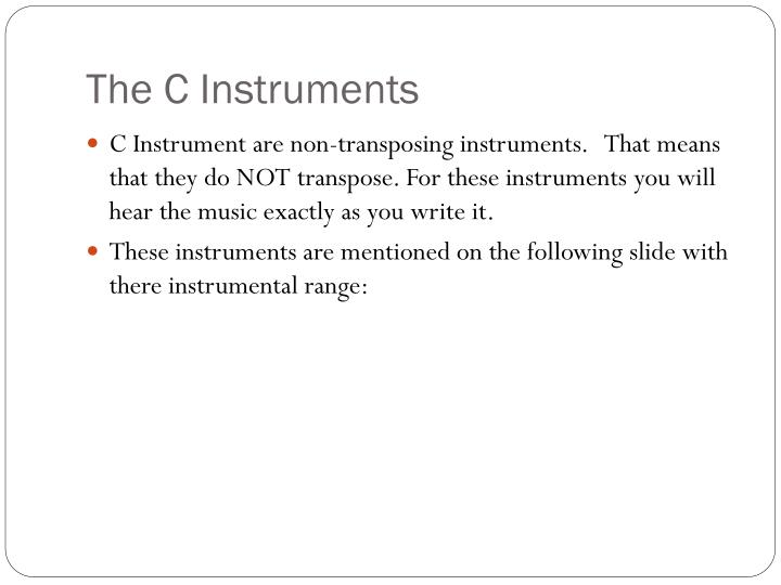 The C Instruments