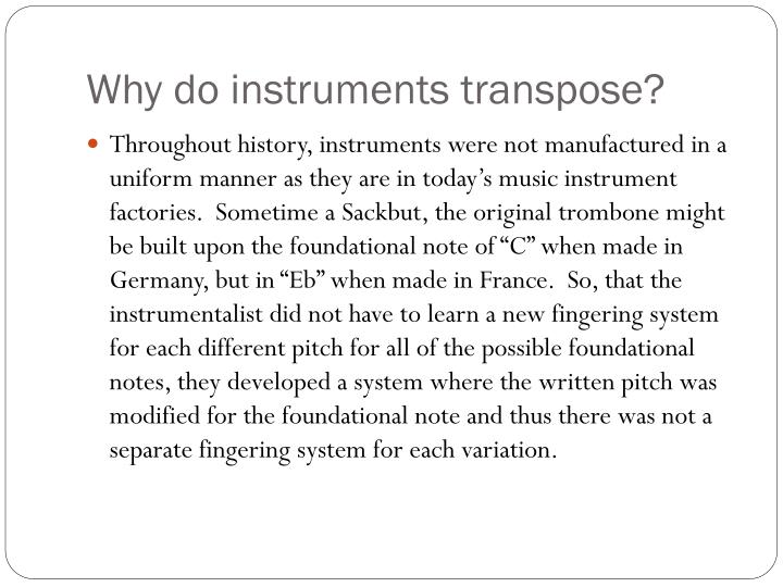 Why do instruments transpose