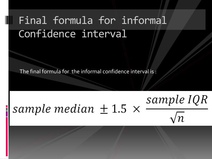 Final formula for informal Confidence interval