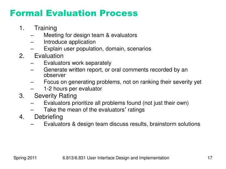 Formal Evaluation Process