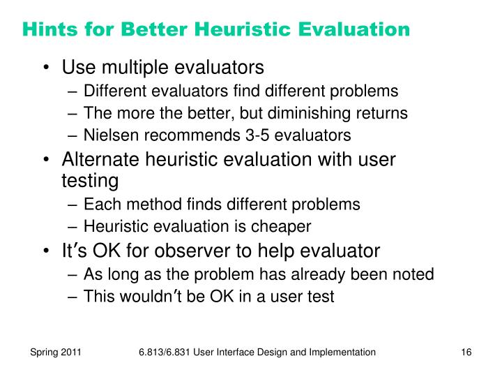 Hints for Better Heuristic Evaluation
