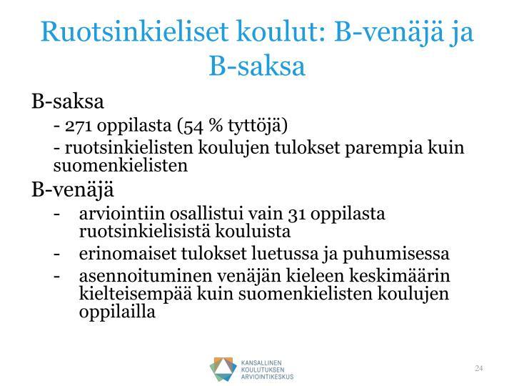 Ruotsinkieliset koulut: B-venäjä ja B-saksa