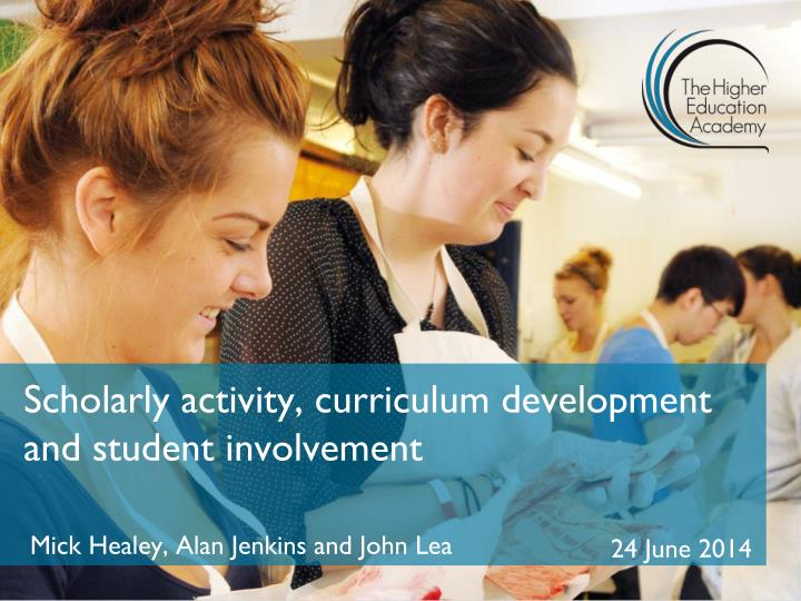 Scholarly activity curriculum development and student involvement