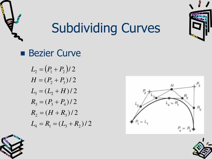 Subdividing Curves