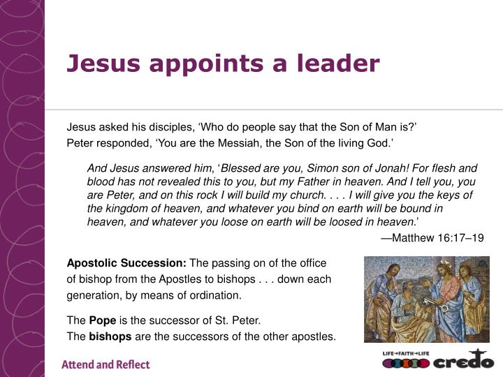 Jesus appoints a leader