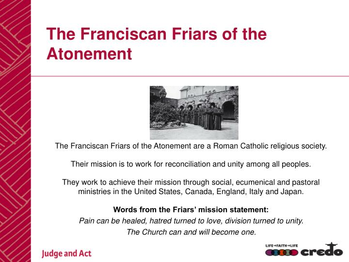 The Franciscan Friars of the Atonement