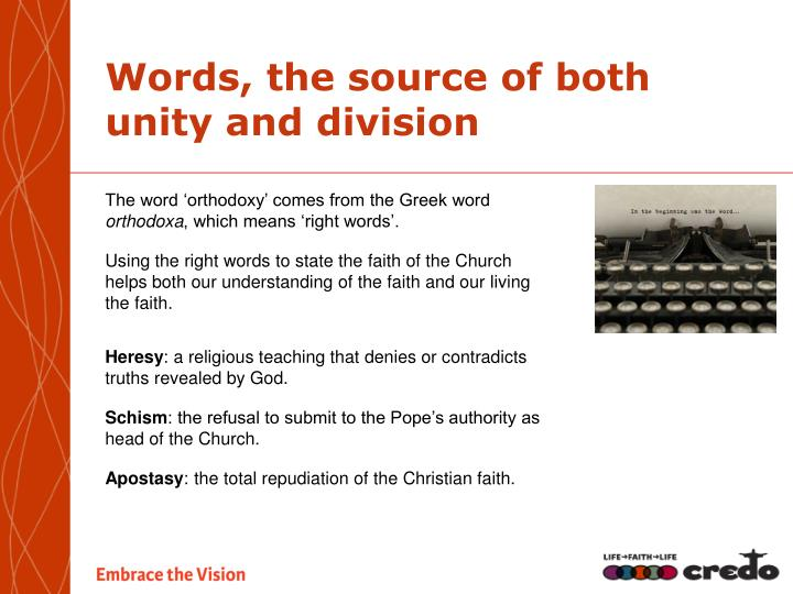 Words, the source of both unity and division