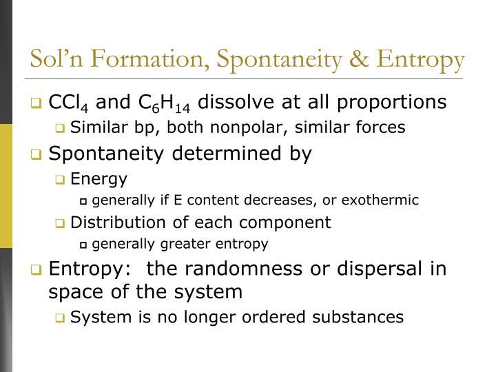 Sol'n Formation, Spontaneity & Entropy
