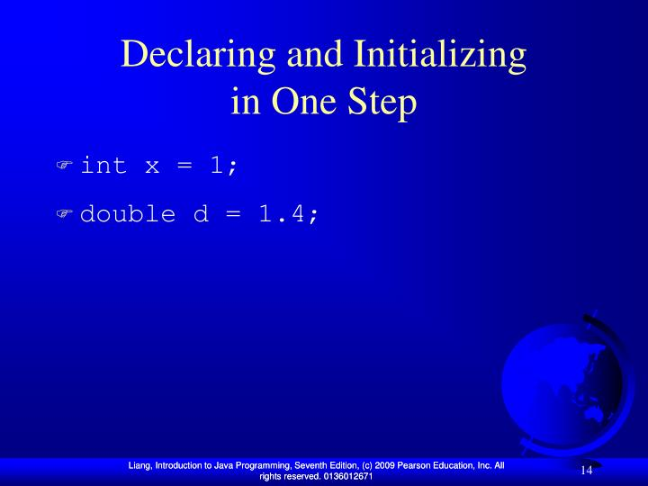 Declaring and Initializing
