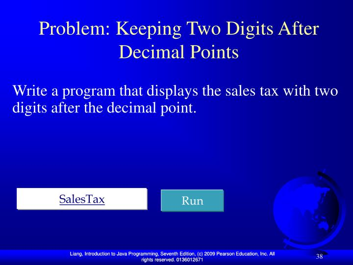 Problem: Keeping Two Digits After Decimal Points