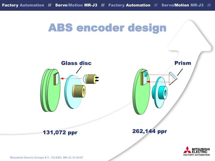 ABS encoder design