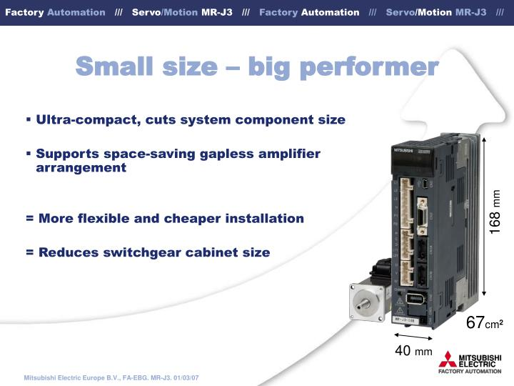 Small size big performer