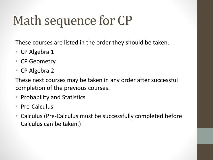 Math sequence for CP