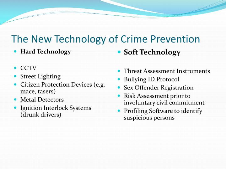 crime prevention technology Toward the introduction of smart policing technologies this study's  therefore,  crime prevention and arrests of criminals to ensure a safe and.
