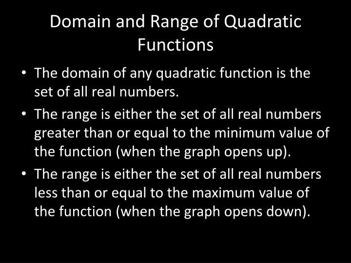 Domain and Range of Quadratic Functions