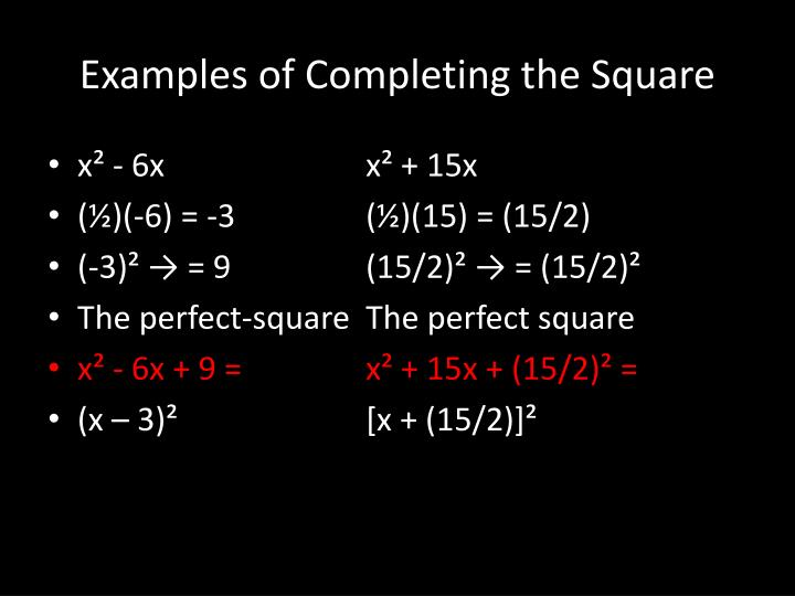 Examples of Completing the Square