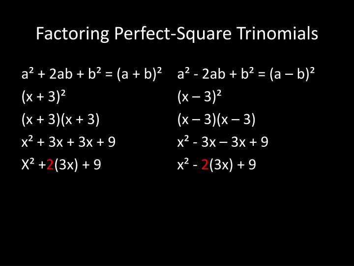 Factoring Perfect-Square Trinomials