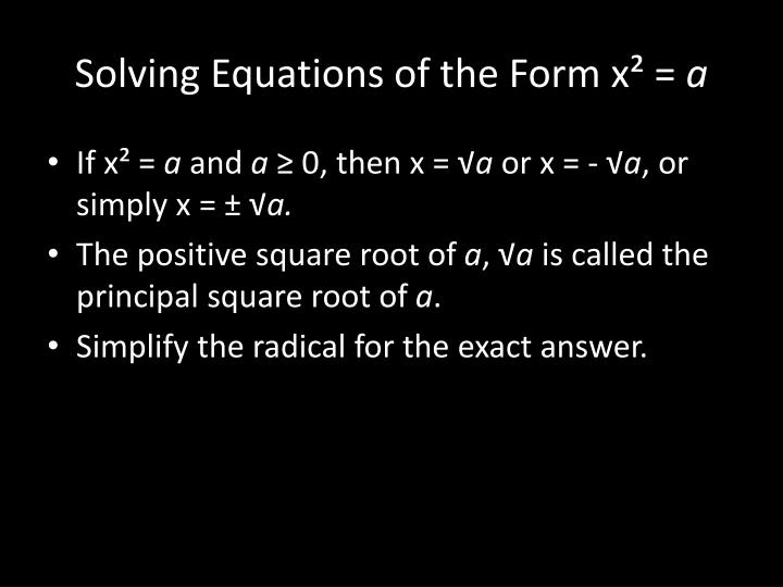 Solving Equations of the Form x² =