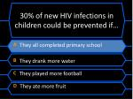 30 of new hiv infections in children could be prevented if1