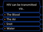 hiv can be transmitted via