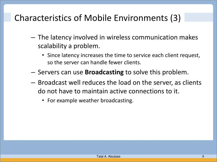 Characteristics of Mobile Environments (3)