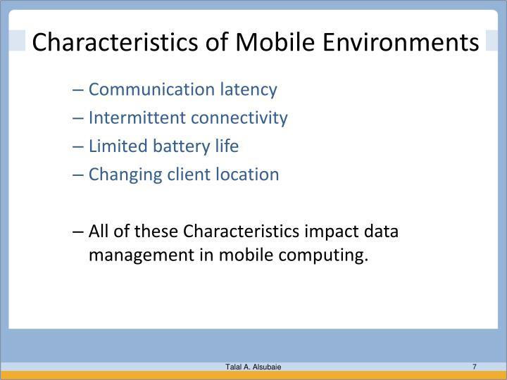 Characteristics of Mobile Environments