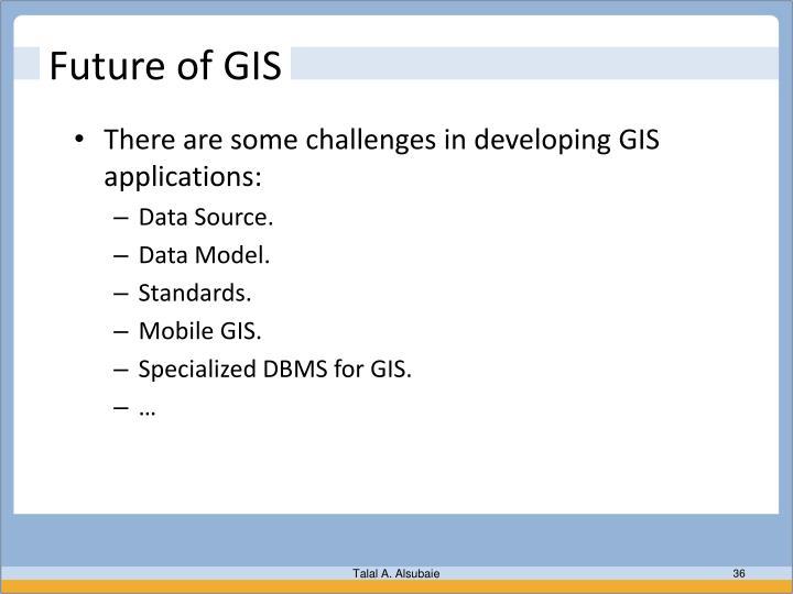 Future of GIS