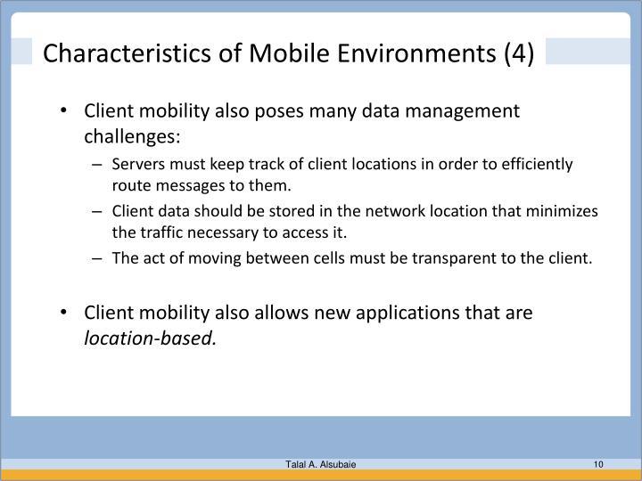 Characteristics of Mobile Environments (4)
