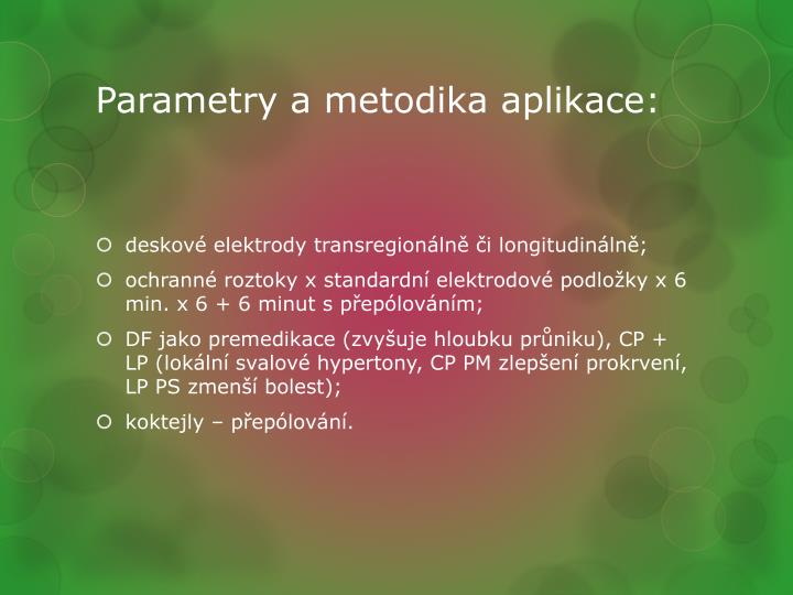 Parametry a metodika aplikace: