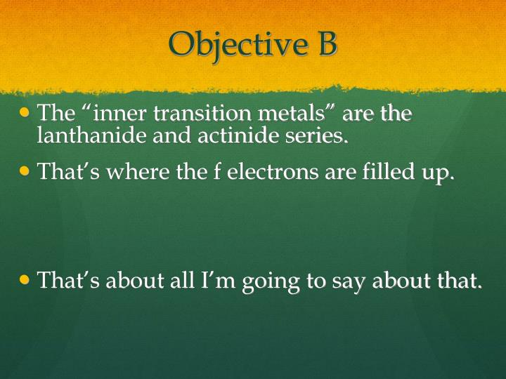 Objective B