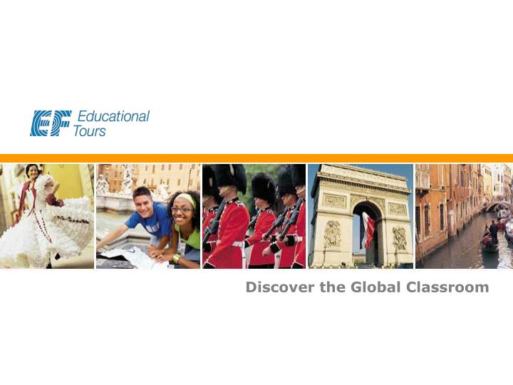 Discover the Global Classroom