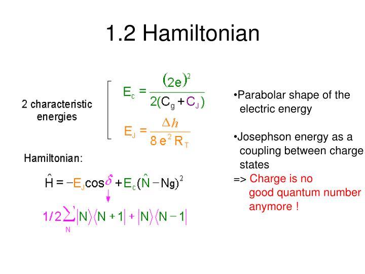 1.2 Hamiltonian