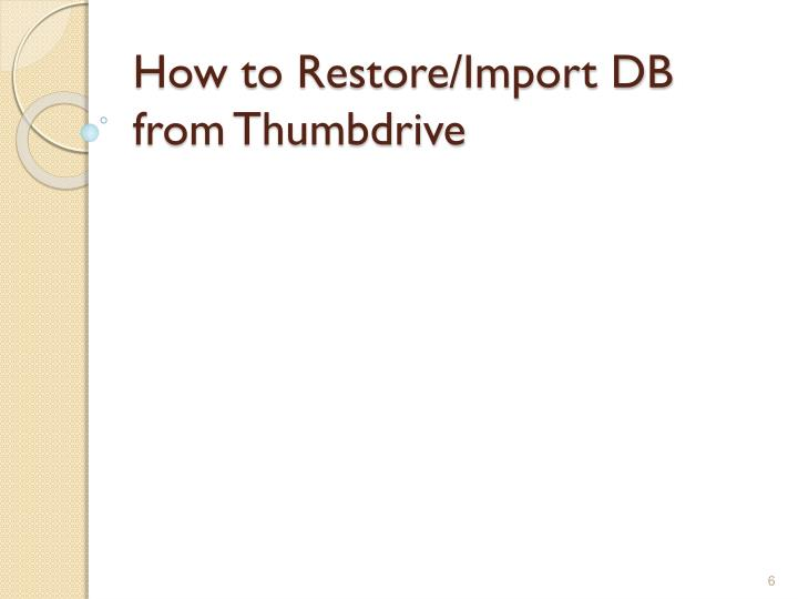 How to Restore/Import DB from