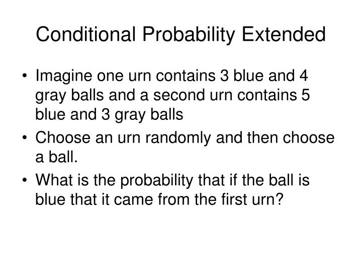 Conditional Probability Extended