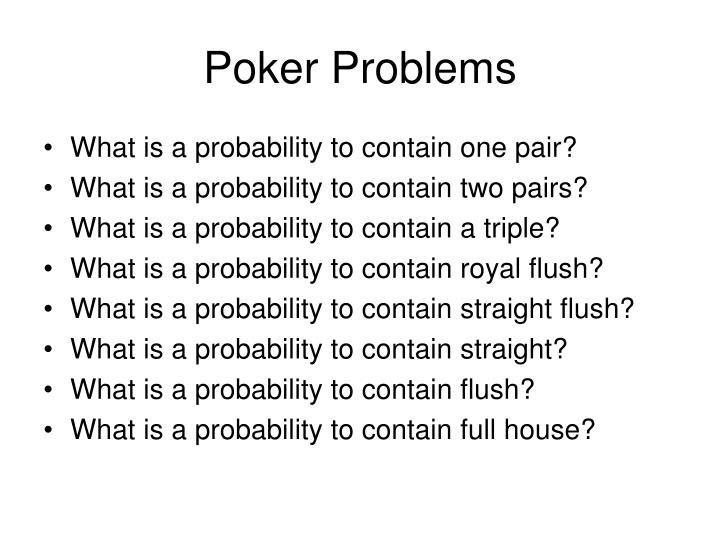 Poker Problems