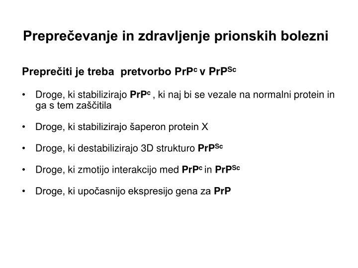 Preprečevanje in zdravljenje prionskih bolezni