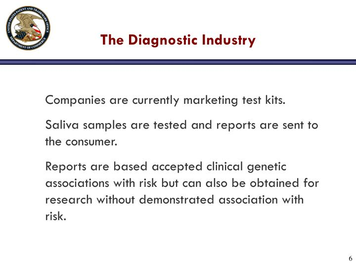 The Diagnostic Industry