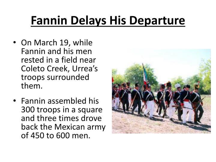 Fannin Delays His Departure