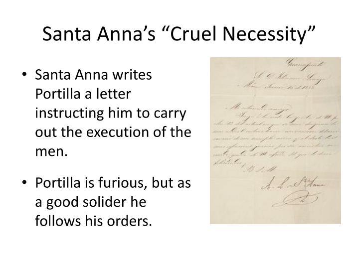 "Santa Anna's ""Cruel Necessity"""