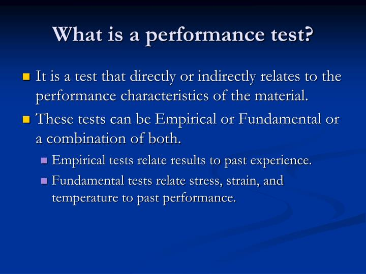 What is a performance test