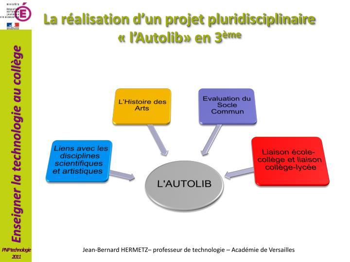 La réalisation d'un projet pluridisciplinaire «l'