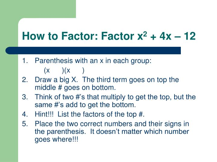 How to factor factor x 2 4x 12