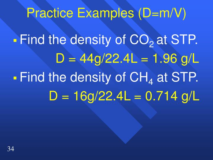 Practice Examples (D=m/V)