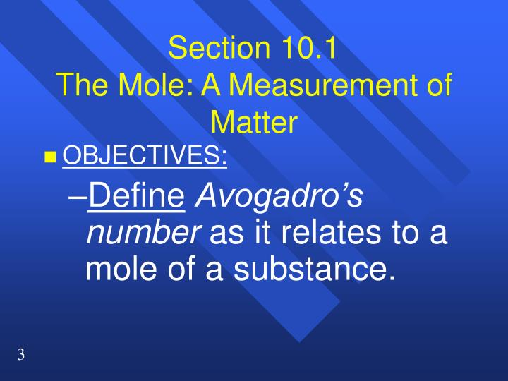 Section 10 1 the mole a measurement of matter1