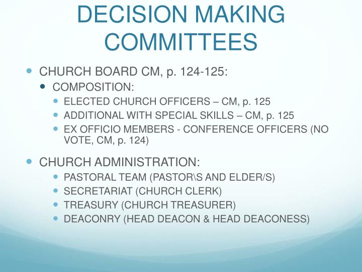 DECISION MAKING COMMITTEES