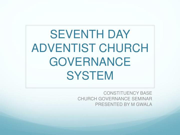 Seventh day adventist church governance system