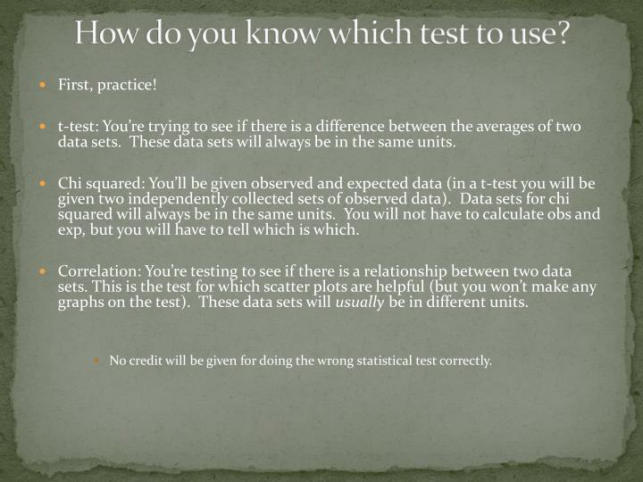 How do you know which test to use?