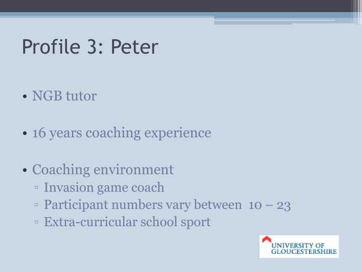 Profile 3: Peter