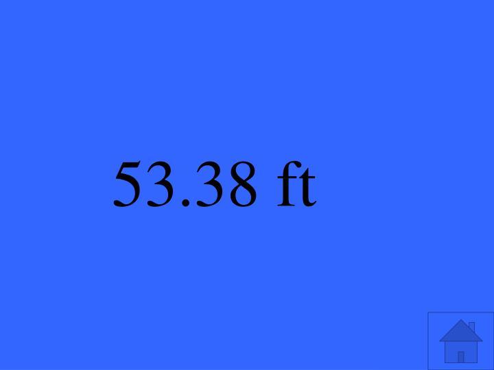 53.38 ft